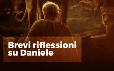 Daniele in breve. Per amore di te stesso