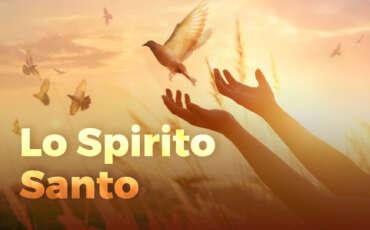 01. Lo Spirito Santo